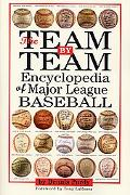 Team By Team Encyclopedia of Major League Baseball