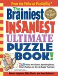 Brainiest Insaniest Ultimate Puzzle Book!