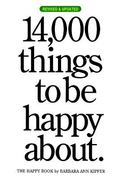 14,000 Things to Be Happy About