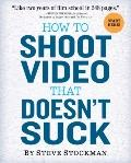 How to Shoot Great Video: Advice to Make Any Amateur Look Like a Pro