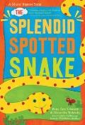 Splendid Spotted Snake : A Magic Ribbon Colors Book