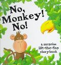 No Monkey!, No! - Fiona Conboy - Board Book