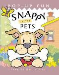 Snappy Little Pets - Dugald Steer - Pop Up Book