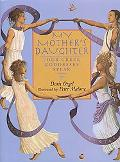 My Mother's Daughter Four Goddesses Speak