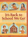 It's Back to School We Go! First Day Stories from Around the World