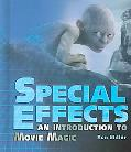 Special Effects An Introduction to Movie Magic