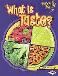 What Is Taste? (Lightning Bolt Books- Your Amazing Senses)