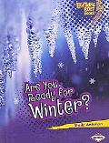 Are You Ready for Winter? (Lightning Bolt Books: Our Four Seasons)