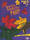 Are You Ready for Fall? (Lightning Bolt Books - Our Four Seasons)