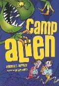 Camp Alien (Alien Agent)