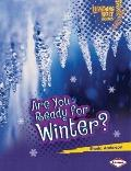 Are You Ready for Winter? (Lightning Bolt Books - Our Four Seasons)