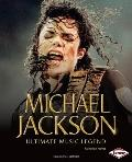 Michael Jackson: Ultimate Music Legend (Gateway Biographies)