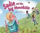 Sadie and the Big Mountain (Lag Bomer & Shavuot)