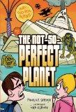 The Not-So-Perfect Planet 2 (Way-Too-Real Aliens) (Way-Too-Real Aliens (Quality))