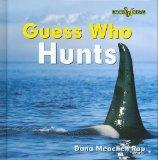 Guess Who Hunts (Whale) (Bookworms Guess Who)