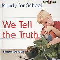 We Tell the Truth (Bookworms Ready for School)