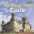 Castle: The Inside Story (Bookworms Inside Story)