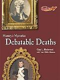 Debatable Deaths (Benchmark Rockets -- History's Mysteries)