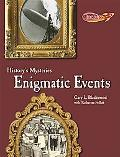 Enigmatic Events (Benchmark Rockets - History's Mysteries)