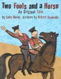 Two Fools and a Horse An Original Tale