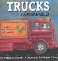 Trucks Whizz! Zoom! Rumble!