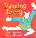 Dancing Larry