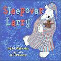 Sleepover Larry