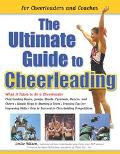 Ultimate Guide to Cheerleading For Cheerleaders and Coaches