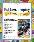 Rubberstamping for Fun and Profit - Maria Given Nerius - Paperback