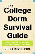 College Dorm Survival Guide How to Survive And Thrive in Your New Home Away from Home