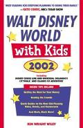 Walt Disney World with Kids, 2002 - Kim Wright Wright Wiley - Paperback
