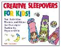 Creative Sleepovers for Kids!