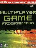 Multiplayer Game Programming w/CD (Prima Tech's Game Development)