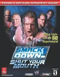 Wwe Smackdown! Shut Your Mouth  Prima's Official Strategy Guide
