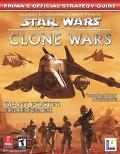 Star Wars the Clone Wars The Clone Wars  Prima's Official Strategy Guide