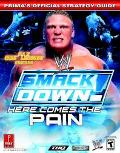 Wwe Smackdown! Here Comes the Pain Prima's Official Strategy Guide