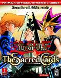Yu-Gi-Oh! the Sacred Cards Prima's Official Strategy Guide