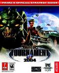 Unreal Tournament 2004 Prima's Official Strategy Guide
