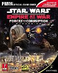 Star Wars Empire at War Forces of Corruption Prima Official Game Guide