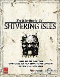 Elder Scrolls IV:Shivering Isles Prima Official Game Guide