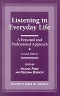 Listening in Everyday Life A Personal and Professional Approach