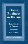 Doing Business in Russia Let's Speak in Russian