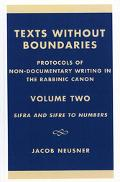 Texts Without Boundaries Protocols of Non-Documentary Writing in the Rabbinic Canon  Sifra a...