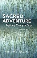 Sacred Adventure Beginning Theological Study