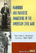 Manhood and Patriotic Awakening