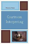 Courtroom Interpreting