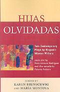 Hijas Olvidadas: Two Comtemporary Plays by Hispanic Women Writers: Paula.Doc by Nora Adriana...