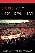 Sports Why People Love Them!