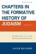 Chapters in the Formative History of Judaism: Fourth Series