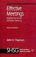 Effective Meetings Improving Group Decision-Making